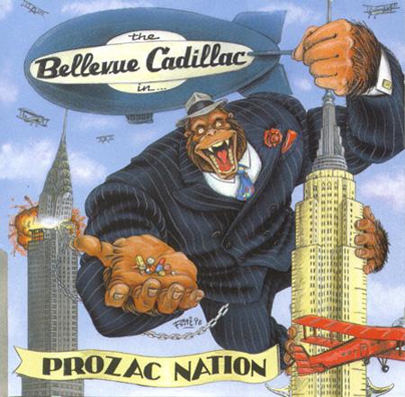 Bellevue Cadillac Prozac Nation