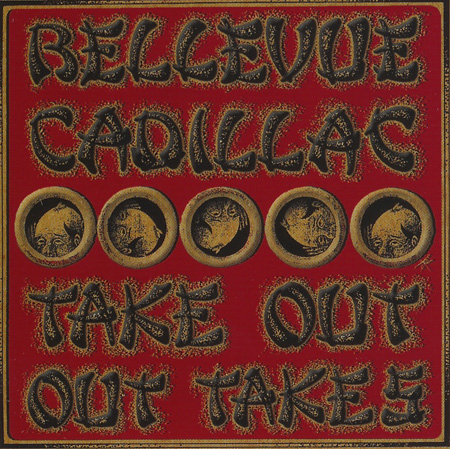 Bellevue Cadillac Take Out, Out Takes Live at Chan's