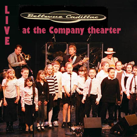 Bellevue Cadillac Live at the Company Theater